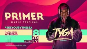 O TYGA στην Αθήνα στο Primer Music Festival 2020 | Τετάρτη 8 Ιουλίου, Πλατεία Νερού